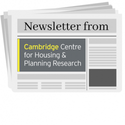 Cambridge Centre for Housing & Planning Research Newsletter